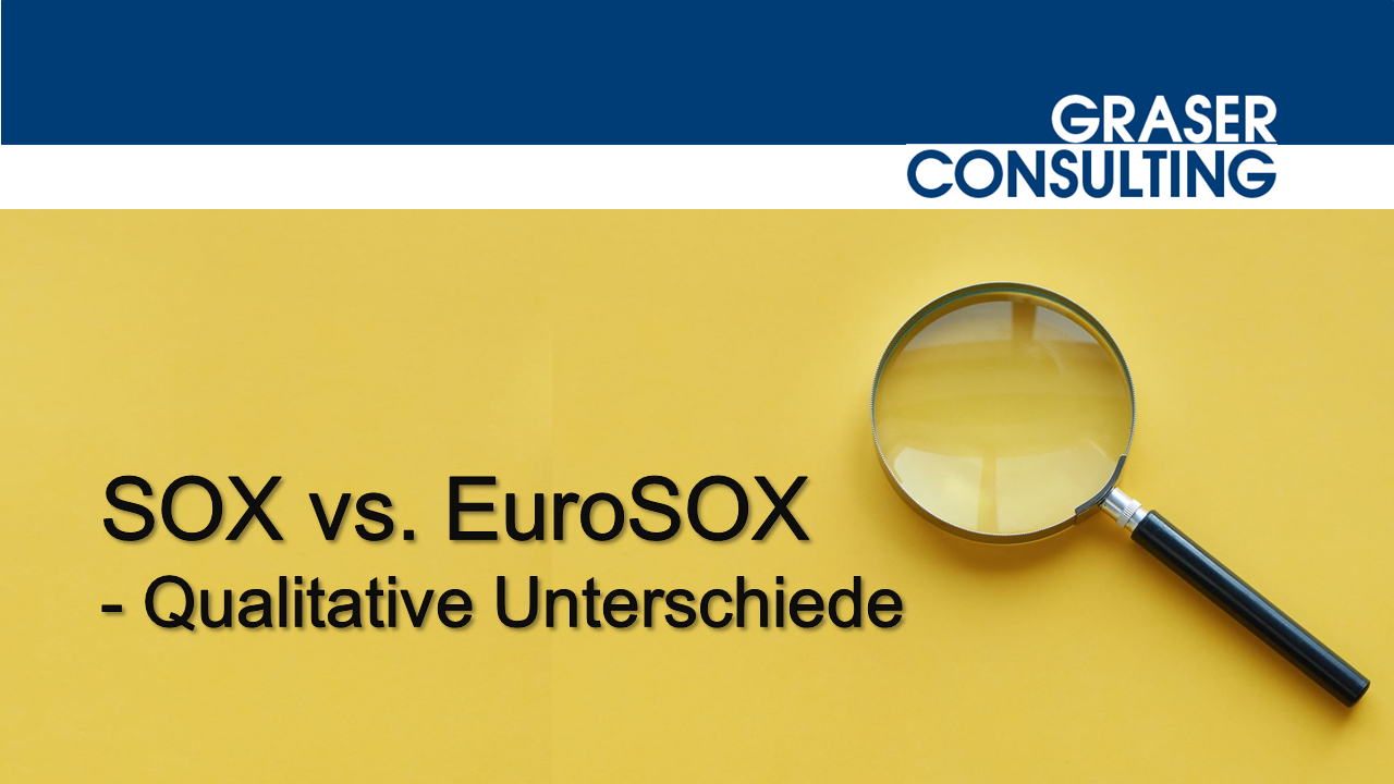 SOX vs. EuroSOX - qualitative Unterschiede