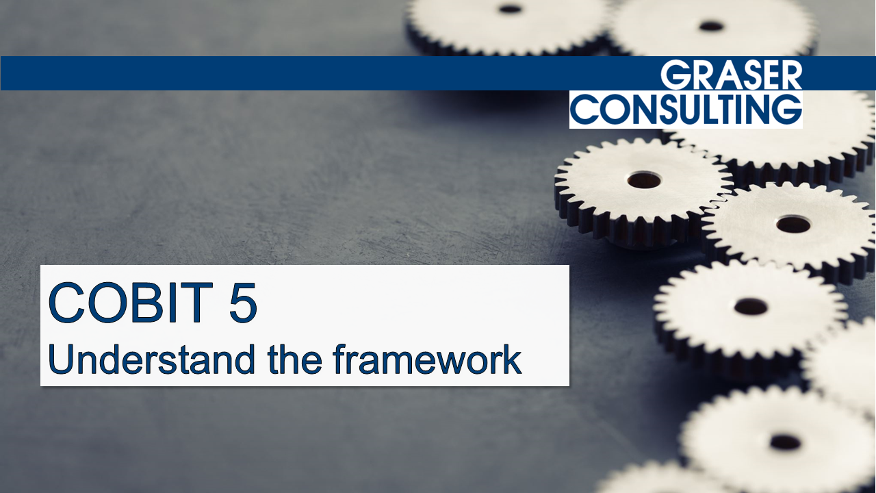 Cobit 5 - understand the framework